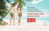 Adam szuka Ewy: Pierwsza naga randka w polskiej telewizji. Premiera w TLC [WIDEO]