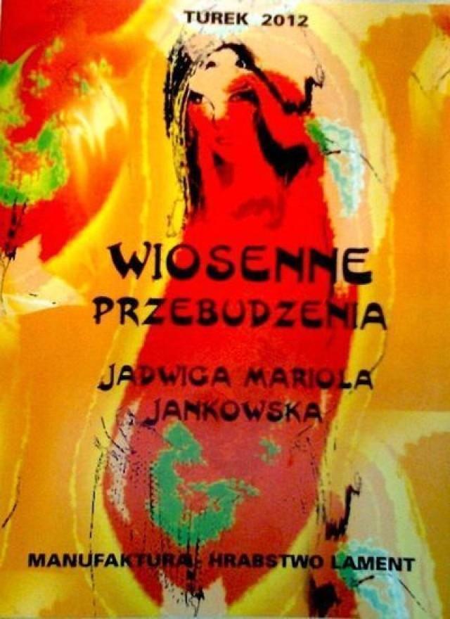 Wiosenne Przebudzenie Jadwigi Marioli Jankowskiej Nasze