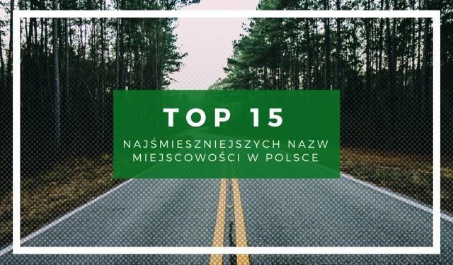 Śmieszne nazwy miejscowości w Polsce: zobacz galerię TOP15!