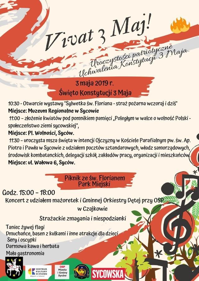 """Zapraszamy na uroczystości 3 Maja w Sycowie ze świętym Florianem!  Centrum Kultury w Sycowie zaprasza na uroczystości 3 Maja. W tym roku wydarzenia patriotyczne wzbogaci piknik rodzinny ze św. Florianem. 3 maja o godz. 10.30 nastąpi w Muzeum Regionalnym w Sycowie otwarcie wystawy """"Sylwetka św. Floriana – straż pożarna wczoraj i dziś"""". O godz. 11 nastąpi złożenie kwiatów pod pomnikiem pamięci poległym w walce o wolność Polski. O godz. 11.30 odbędzie się uroczysta msza w intencji Ojczyzny w kościele parafialnym pw. św. św. Piotra i Pawła w Sycowie. W tym roku wydarzenia patriotyczne wzbogaci piknik rodzinny ze św. Florianem, a rozpocznie się on o godz. 15 w Parku Miejskim i potrwa do godz. 18. Otworzy go koncert mażoretek i Gminnej Orkiestry Dętej przy OSP w Czajkowie. Potem zobaczymy strażackie zmagania, taniec żywej flagi i czekają niespodzianki. Będzie mała gastronomia, kawa i herbata i atrakcje dla dzieci. Strażackie emocje, świetna zabawa dla dzieci i dorosłych gwarantowana. Szczegóły na plakacie."""