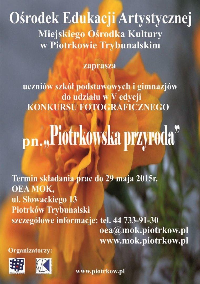 Konkurs Fotograficzny Piotrkowska Przyroda Wystartował