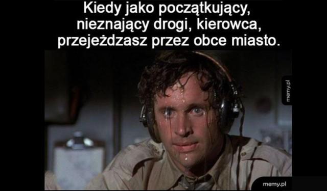 Jazda po polskich drogach to katalog wszystkich emocji. Od śmiechu, po frustrację, zniechęcenie i załamanie. Czy zgadzasz się z błyskotliwymi spostrzeżeniami internautów? Zobacz najlepsze memy o kierowcach!