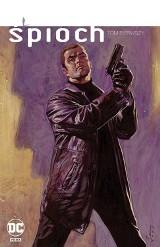 """""""Śpioch"""" Eda Brubakera i Seana Phillipsa to znakomita historia szpiegowska zahaczająca o świat superbohaterów."""