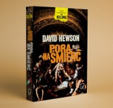 """Recenzja """"Pory na śmierć"""" Davida Hewsona"""
