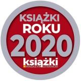 """Krakowskie wydawnictwa nagrodzone w plebiscycie """"Książki Roku 2020"""", zorganizowanym przez Magazyn Literacki """"Książki"""""""