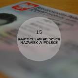 15 najpopularniejszych męskich nazwisk w Polsce. Czy Twoje nazwisko jest na tej liście?