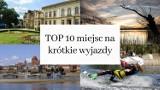 Krótkie wyjazdy w godzinę od Bydgoszczy. TOP 10 miejsc w okolicach Bydgoszczy, które warto zobaczyć