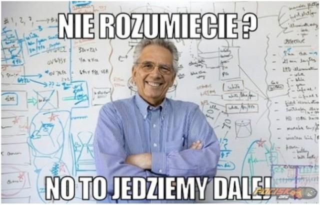 Najlepsze Memy O Nauczycielach Z Okazji Dnia Edukacji