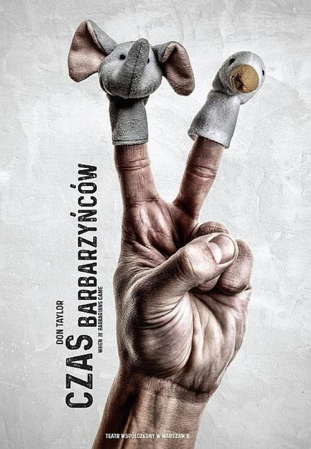 Plakat spektaklu 'Czas barbarzyńców'.