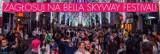 Zagłosuj na Bella Skyway Festival!