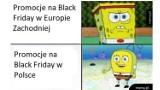 MEMY na Black Friday 2020. Czarny Piątek w Polsce to oszustwo? Daleko nam do USA