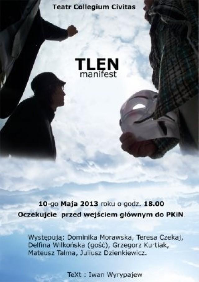 """""""TLEN. Manifest"""". W piątek przyjdź na teatr przed Pałac Kultury"""