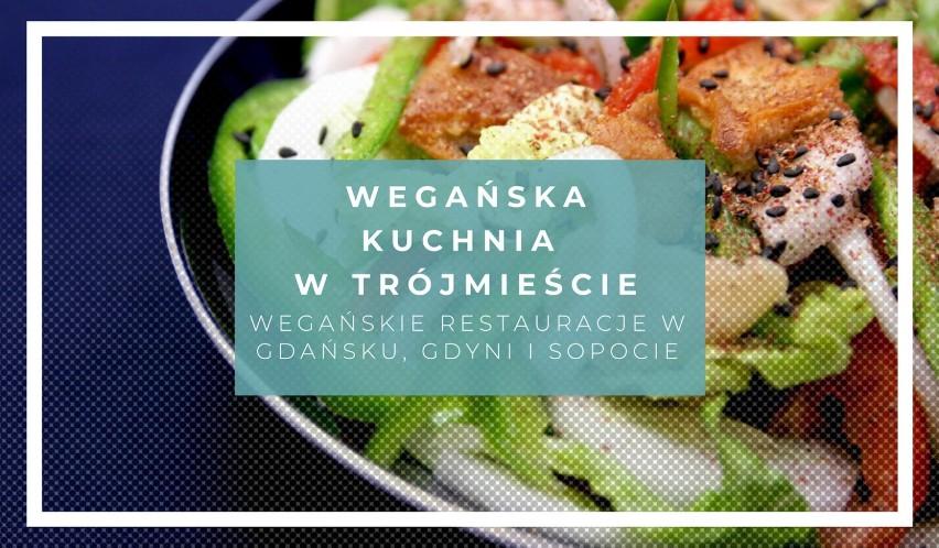 Wegańska Kuchnia W Trójmieście Gdzie Znajdziesz Wegańskie