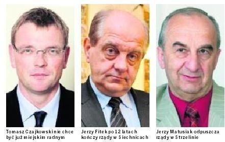 Tomasz Czajkowski nie chce być już miejskim radnym, Jerzy Fitek po 12 latach kończy rządy w Siechnicach, Jerzy Matusiak odpuszcza rządy w Strzelinie