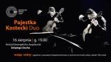 Czary na dwie gitary - koncert gitarowy Pajestka Kostecki Duo
