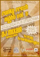 Funky Fresh Night w piotrkowskiej Starówce