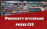 Tego nie kupuj i nie jedz! Jeśli kupiłeś - wyrzuć! Nowe ostrzeżenia GIS i produkty wycofane ze sklepów 28.04.21