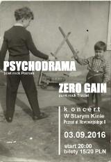 Zero Gain & Psychodrama / 03.09.16 / W Starym Kinie Poznań