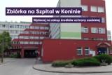 Zbiórka pieniędzy na środki ochrony osobistej dla Wojewódzkiego Szpitala Zespolonego w Koninie