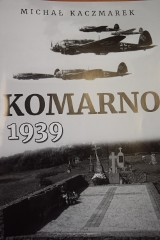 Michał Kaczmarek napisał nową publikację o Komarnie