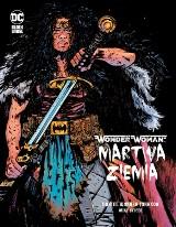 """Egmont Komiksy Nowości Lipiec 2021. ZAPOWIEDZI to: """"Wonder Woman. Martwa Ziemia"""", """"Lucyfer"""" oraz Marvel Fresh"""
