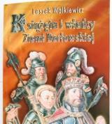 Nowa publikacja o władcach ziemi darłowskiej jest już dostępna