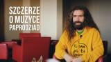 Paprodziad z Łąki Łan szczerze o muzyce. Zobacz WIDEO