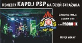 Kapela PSP Sieradz zagra z okazji Dnia Strażaka