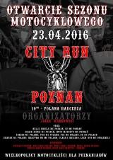 City Run Poznań  2016: Wielka parada motocyklowa z okazji otwarcia sezonu coraz bliżej