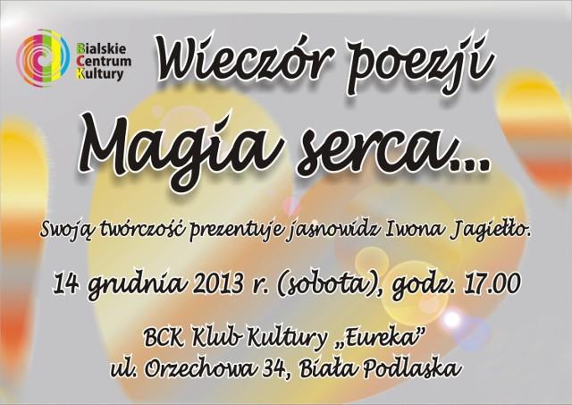 """Bialskie Centrum Kultury zaprasza na Wieczór poezji """"Magia serca""""."""