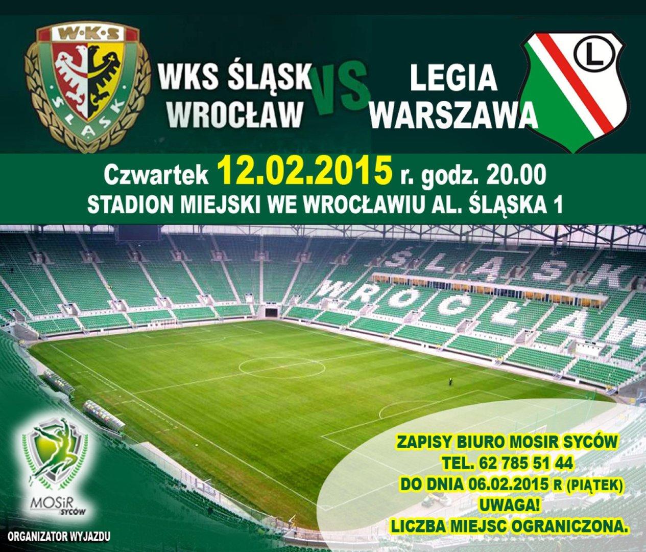 9d3ccf6c3 MOSiR w Sycowie zaprasza na kolejny wyjazd do Wrocławia. Tym razem kibice  dopingować będą swój Śląsk w pojedynku o Puchar Polski z Legią Warszawa.