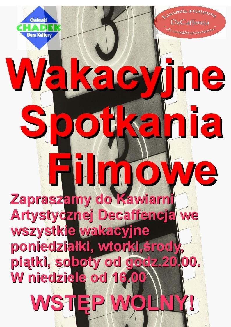 Chełm: Wakacyjne spotkania z filmem w DeCaffencji.