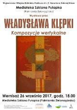 """Wernisaż wystawy Władysława Klępki """"Kompozycje wertykalne""""."""