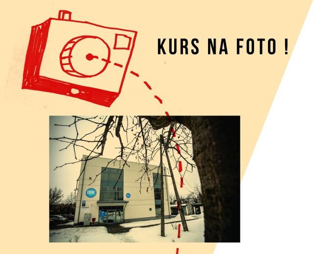 """Kurs fotograficzny w DDK """"Węglin"""""""