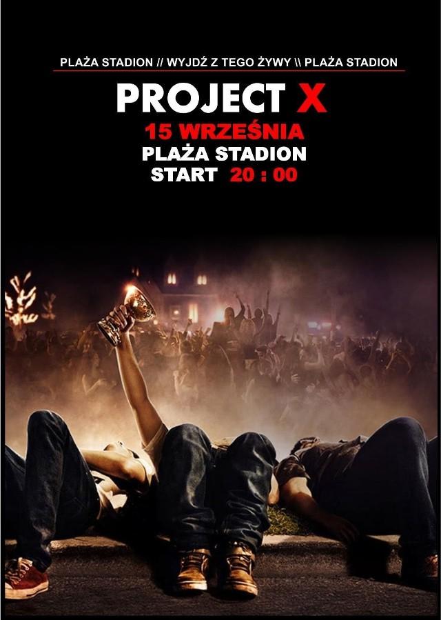 """Project X @ Plaża Stadion  Każdy już chyba zdążył zobaczyć film najbardziej imprezowy z możliwych czyli """"Projekt X""""? No właśnie... nam jednak przyszlo do głowy by go przebic... jeszcze nie wiemy jak... jeszcze nie wiemy czy nam sie uda... ale mamy takową nadzieję.   Gdzie to sprosić? Tam gdzie miejsce czyli na Plaże Stadion.   Kiedy przybyć? 15tego... póki jeszcze na dobre jesienna aura nie zagości...   Zaczynamy o 20:00.   Imprezy dziś, jutro i w weekend. Sprawdź, co się dzieje w stolicy!"""