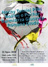 Nocny Turniej Piłki Nożnej o Puchar Burmistrza Głuszycy Romana Głoda już 21 lipca