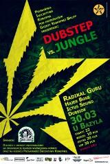 Dubstep vs Jungle na rzecz Marszu Wyzwolenia Konopi 2012