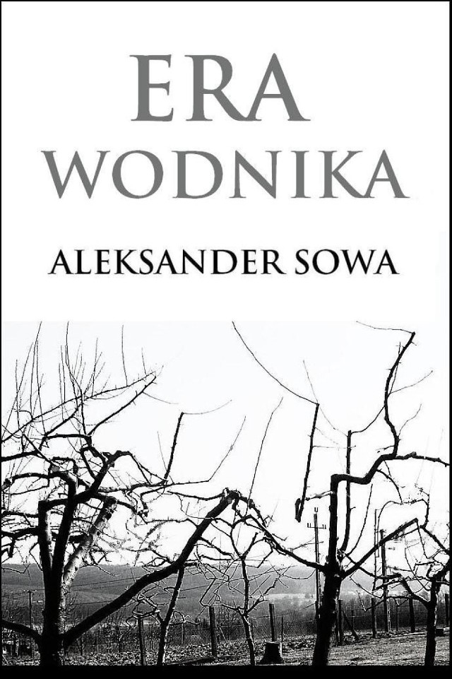 "Aleksander Sowa ""Era Wodnika"""