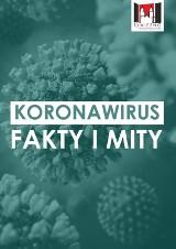 Fakty i mity na temat koronawirusa. Co musisz wiedzieć?