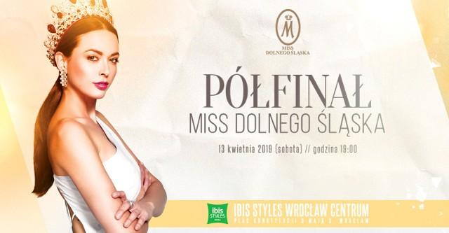 W sobotę (13 kwietnia) w Ibis Styles Wrocław Centrum (plac Konstytucji 3 Maja 3) odbędzie się półfinał konkursu Miss Dolnego Śląska 2019