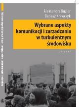 """Wydawnictwo Śląsk wypuszcza nową książkę: """"Wybrane aspekty komunikacji i zarządzania w turbulentnym środowisku"""""""