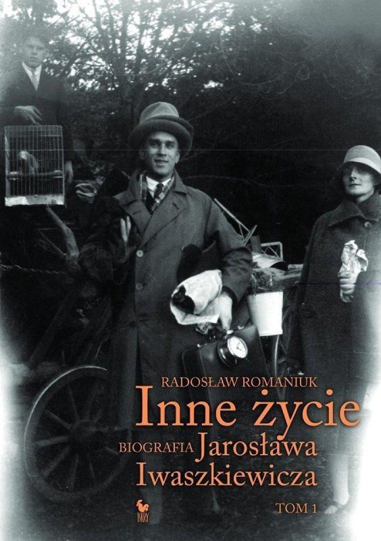 Inne życie żywot Jarosława Iwaszkiewicza W Pełnej Odsłonie