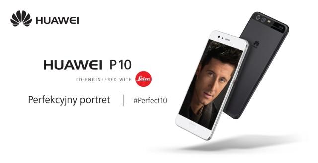 Polska premiera Huawei P10 za nami - Lewandowski ambasadorem marki