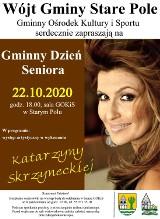 Stare Pole. Katarzyna Skrzynecka wystąpi z okazji Gminnego Dnia Seniora