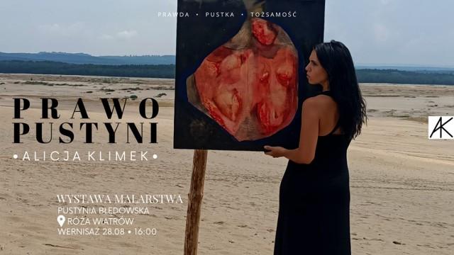 Wystawa Malarstwa Alicji Klimek na Pustyni Błędowskiej Wystawa Prawo Pustyni otwiera nowy projekt lokalnej artystki Alicji Klimek. Wernisaż rozpocznie się w sobotę, 28 sierpnia o godzinie 16.