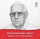 """Profesor Tytus Karlikowski ps. Tytus nie żyje. Powstaniec Warszawski z Batalionu """"Zośka"""" zmarł w wieku 92 lat"""