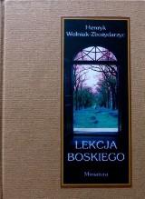 Lekcja Boskiego - recenzja tomiku poetyckiego Henryka Wolniaka