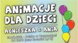 Przyprostynia: Animacje dla dzieci z Agnieszką i Anią już w najbliższy wtorek. Moc atrakcji dla dzieci