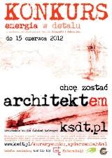 """Chcę zostać architektem! Konkurs """"Energia w detalu"""""""