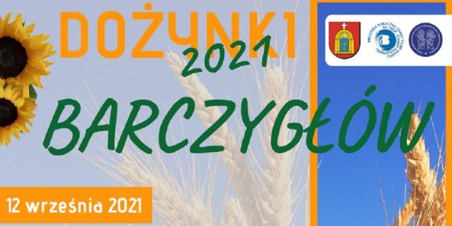 Organizatorzy dożynek w Barczygłowie przygotowali mnóstwo atrakcji